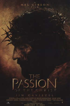 The Passion of Christ 2004